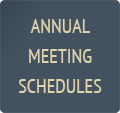 ANNUAL MEETING SCHEDULES