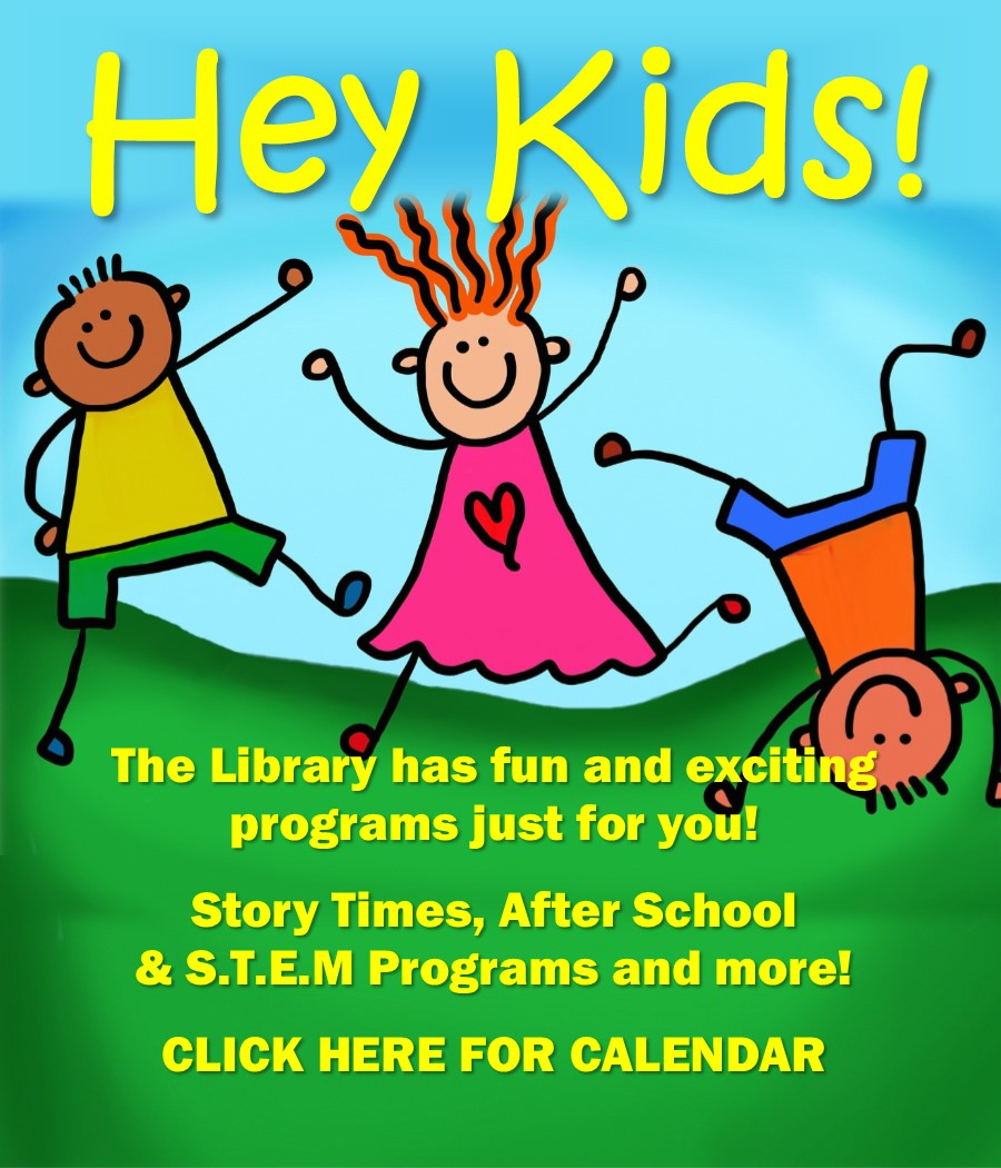 Children's programs at the library, click here to go to the library calendar to find children's programs