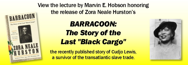 Information about and a link to a lecture about Zora Neale Hurston's recently published book Barracoon