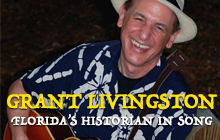 Grant Livingston Florida's Historian in Song